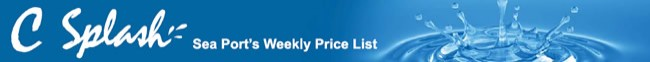 Sea Port's Weekly Price List